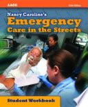 Nancy Caroline S Emergency Care In The Streets Student Workbook
