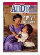 Addy: A Heart Full of Hope ebook