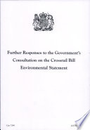 Further Responses To The Government S Consultation On The Crossrail Bill Environmental Statement