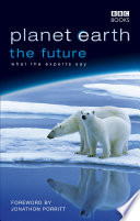 Planet Earth  The Future