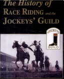 The History of Race Riding and the Jockeys' Guild