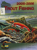 Wisconsin     Trout Fishing Regulations and Guide