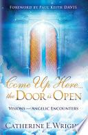 Come Up Here   the Door is Open