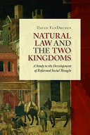 Natural Law and the Two Kingdoms