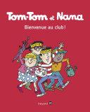 Bienvenue Au Club Tom Tom Et