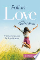 Fall in Love with God s Word Book