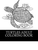 Turtles Adult Coloring Book