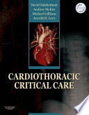 Cardiothoracic Critical Care E-Book