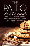 The Paleo Baking Book