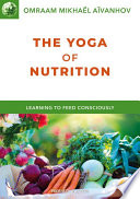 The Yoga of Nutrition Book