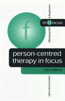 Person Centred Therapy in Focus