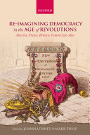 Re-imagining Democracy in the Age of Revolutions [Pdf/ePub] eBook
