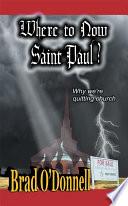 Where To Now Saint Paul