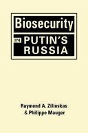 Biosecurity in Putin's Russia