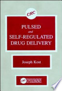 Pulsed And Self Regulated Drug Delivery Book PDF