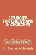 Liturgies for Christians   Churches