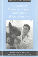 Veterinary Medical School Admission Requirements in the United States and Canada
