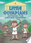 Little Olympians 4  Artemis  the Archer Goddess Book