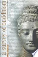 Survey of Buddhism