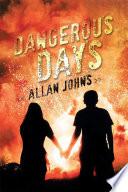 Dangerous Days Online Book