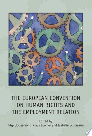 Download The European Convention on Human Rights and the Employment Relation Free PDF Books - Free PDF