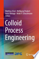 Colloid Process Engineering