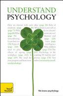 Understand Psychology  A Teach Yourself Guide