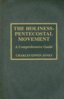 The Holiness Pentecostal Movement Book PDF
