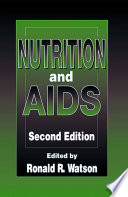 Nutrition and AIDS  Second Edition