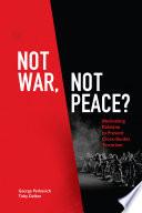 Not War Not Peace