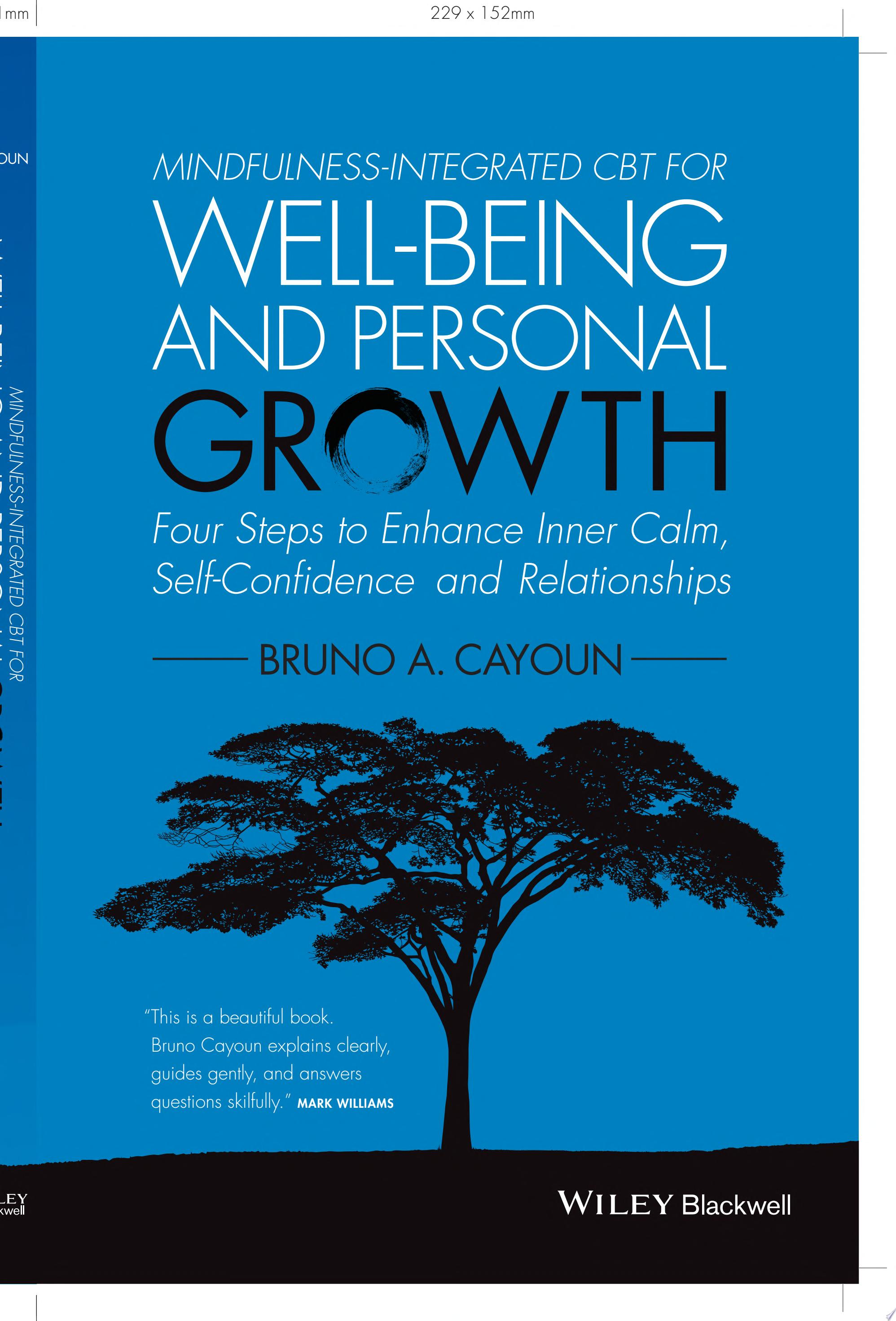 Mindfulness integrated CBT for Well being and Personal Growth