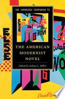 The Cambridge Companion To The American Modernist Novel