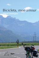 Pdf Bicicleta, mon amour Telecharger