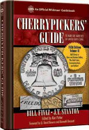 Cherrypickers  Guide to Rare Die Varieties of United States Coins