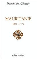 Pdf Mauritanie 1900-1975 Telecharger
