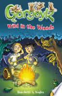 Gargoylz  Wild in the Woods