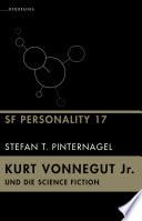 Kurt Vonnegut Jr. und die Science Fiction