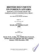 British Documents on Foreign Affairs--reports and Papers from the Foreign Office Confidential Print: Israel, Syria, Arabia, the Middle East (general), Jordan and Arab Palestine and the Lebanon, January 1950-December 1950