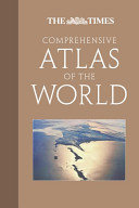 Times Comprehensive Atlas of the World, Twelfth Edition