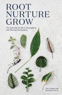 Root, Nurture, Grow Book