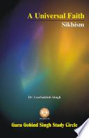 A Universal Faith Sikhism