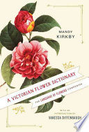 A Victorian Flower Dictionary