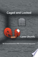 Caged and Locked
