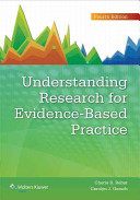 Understanding Research For Evidence Based Practice