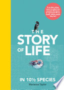 The Story of Life in 10 1/2 Species