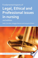 Fundamental Aspects Of Legal Ethical And Professional Issues In Nursing 2nd Edition