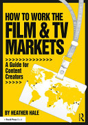 Pdf How to Work the Film & TV Markets Telecharger