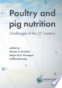 Poultry and pig nutrition