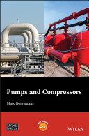 Pumps and Compressors
