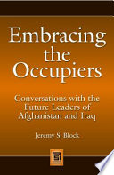 Embracing The Occupiers Conversations With The Future Leaders Of Afghanistan And Iraq